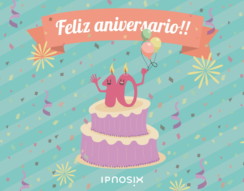 Agencia de branding - Décimo aniversario de Ipnosix